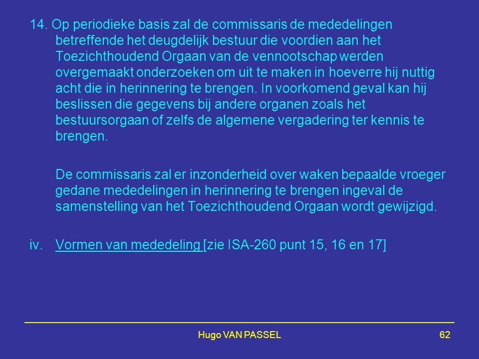 iv. Vormen van mededeling [zie ISA-260 punt 15, 16 en 17]